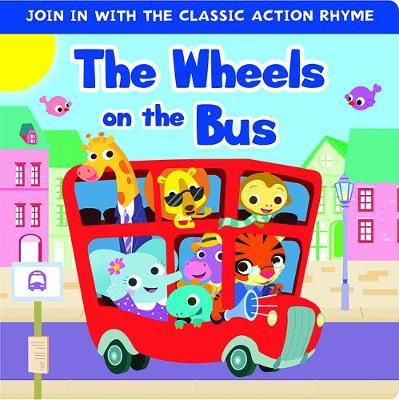 Wheels on the Bus, The:  Boardbook
