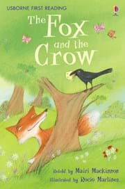 Fox and the Crow, The: Usborne first reader