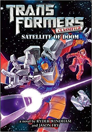 Transformers Classified: Satelite of Doom