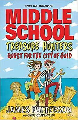Middle School: Treasure Hunters: Quest for the City of Gold