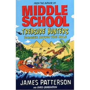 Middle School: Treasure Hunters: Danger down the Nile