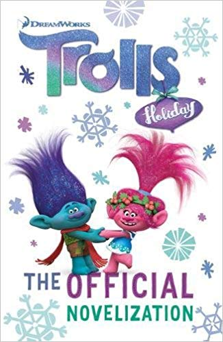 Trolls Holiday: The Official Novelization