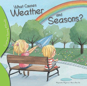 What Causes Weather and Seasons?