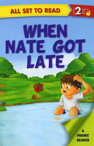All set to Read: Level 2: When Nate got Late