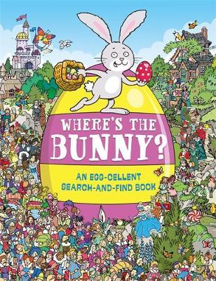 Where's the Bunny? - An Egg-cellent search and find book