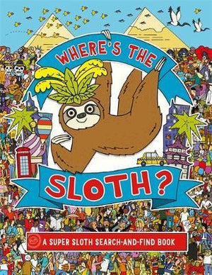 Where's the Sloth? - A Super Sloth search and find book