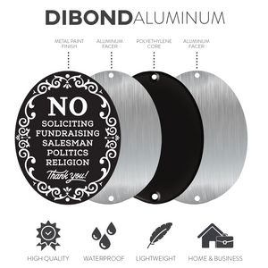 No Soliciting Metal Sign w/Double Sided mounting Strip - DiBond Aluminum Waterproof Sign for Home & Business