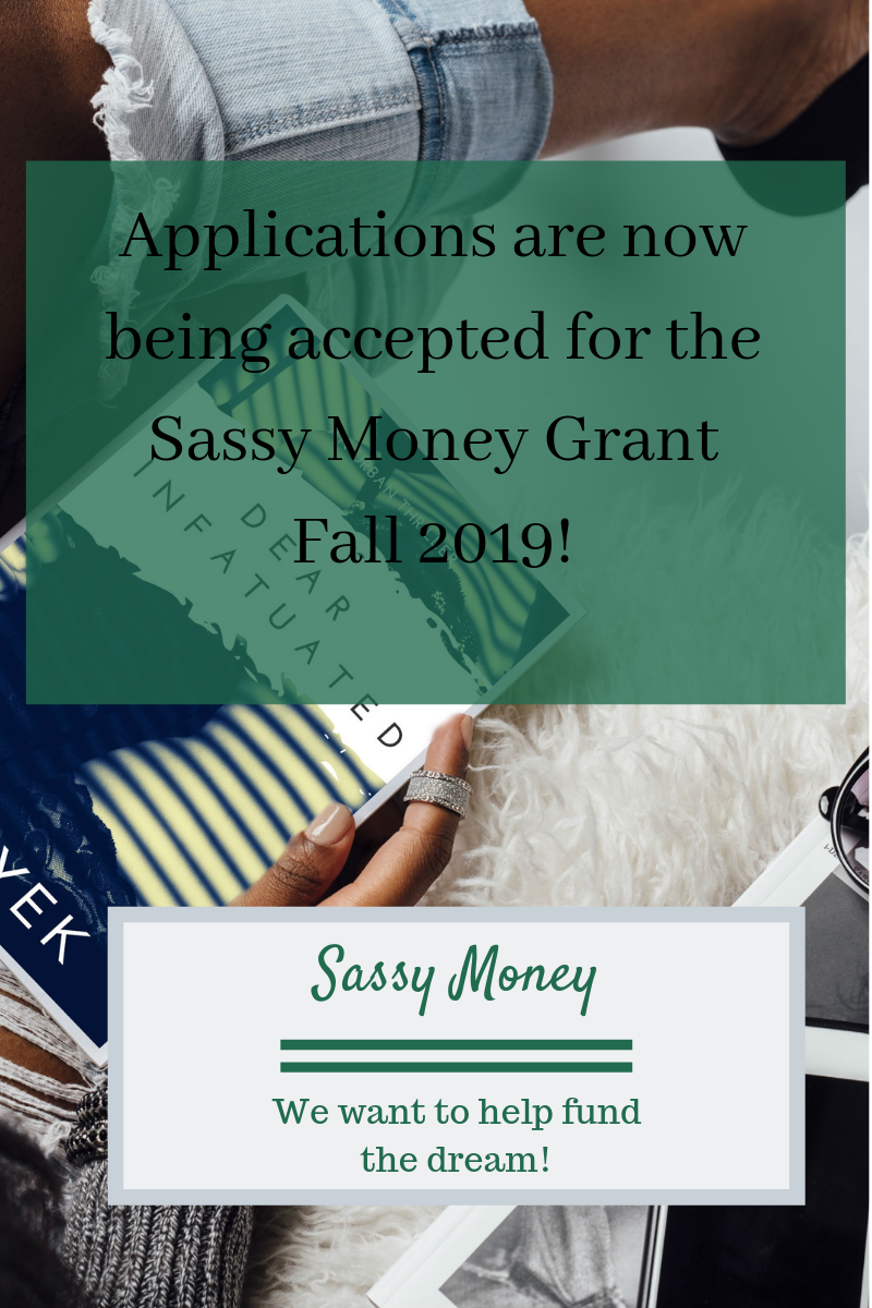 [CLOSED]Sassy Money Grant Application Fall 2019 (Digital Download)