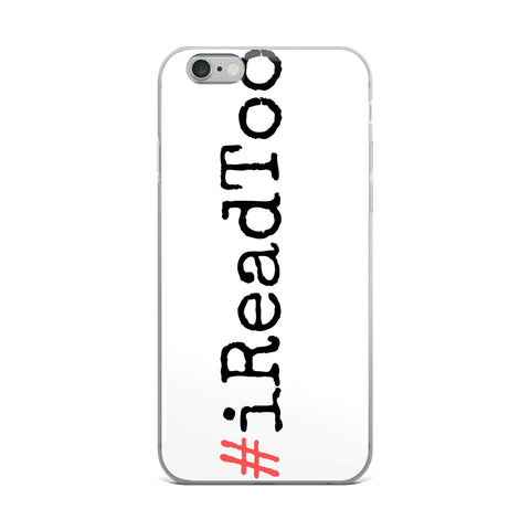 "Trending Topic ""I Read Too"" iPhone Case"