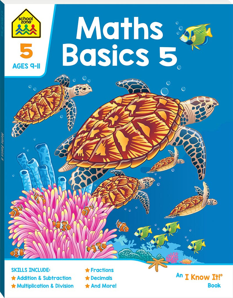 School Zone I know it: Maths Basics 5 educational activity book for kids The Toy Wagon