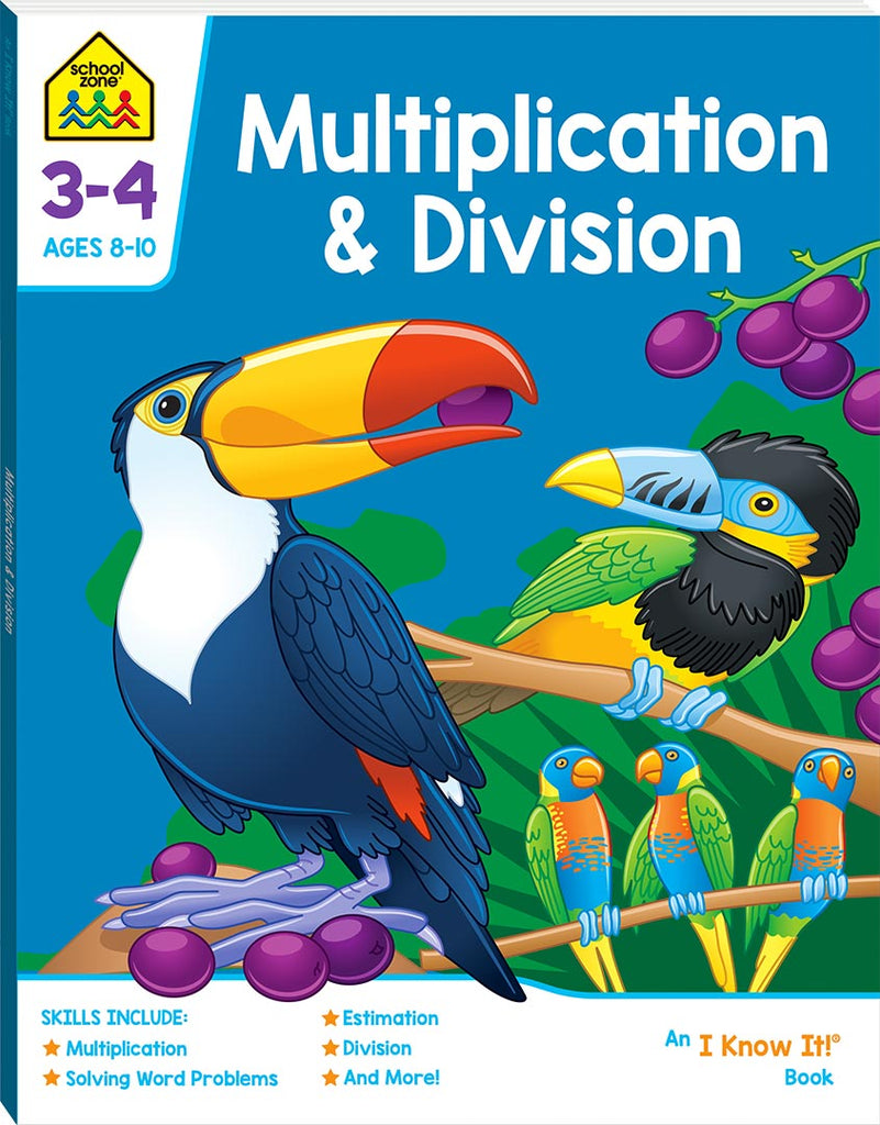 School Zone I know it: Multiplication and Division educational activity book for kids The Toy Wagon