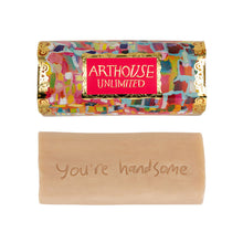 "Load image into Gallery viewer, ""You're Handsome"" Organic Soap"