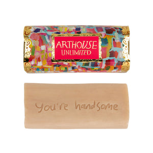 """You're Handsome"" Organic Soap"