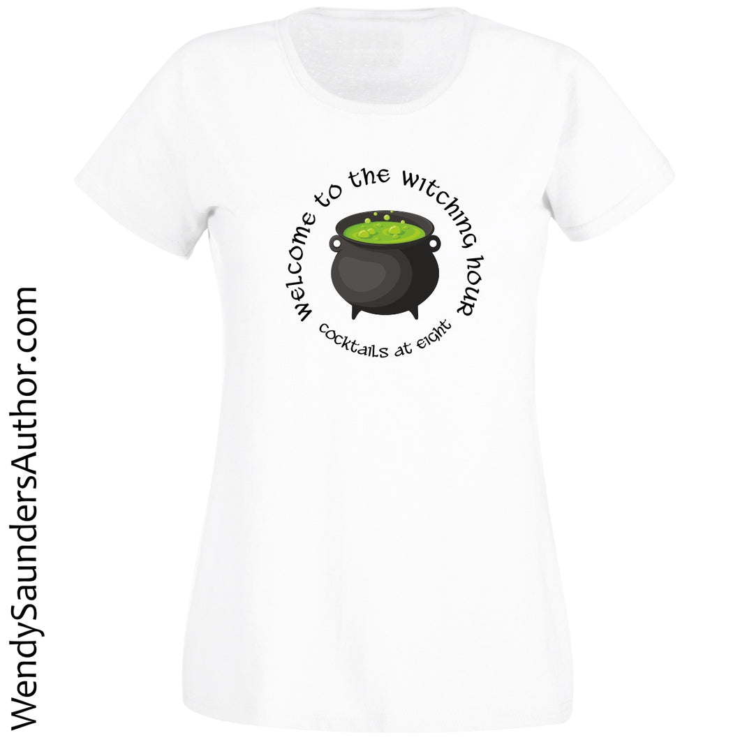 Welcome to the Witching Hour Ladies T-Shirt