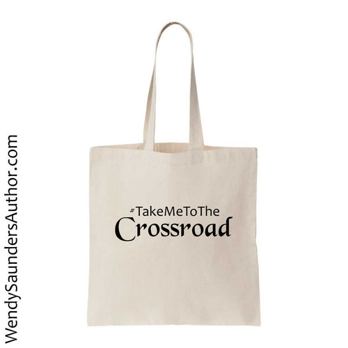 #Take Me To The Crossroad Canvas Bag