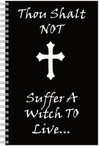 Thou Shalt Not Suffer A Witch To Live Notebook/pencil Set