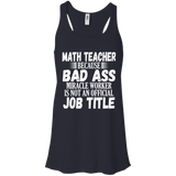 I'm A Math Teacher Not A Miracle Worker Gift Tank Top