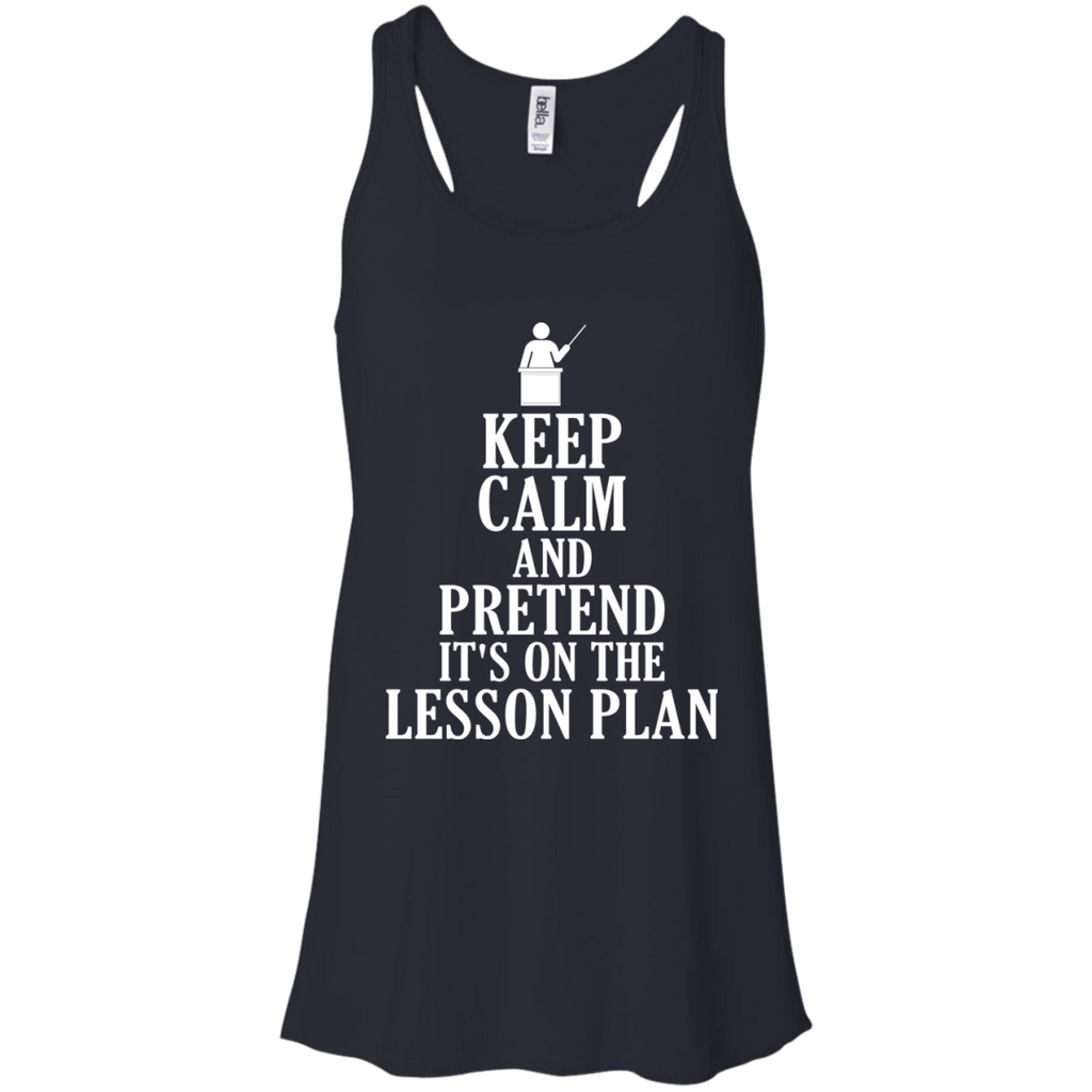 Keep Calm Pretend It's On Lesson Plan Teacher Tank Top