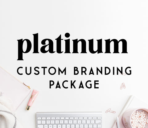 Custom PLATINUM branding package
