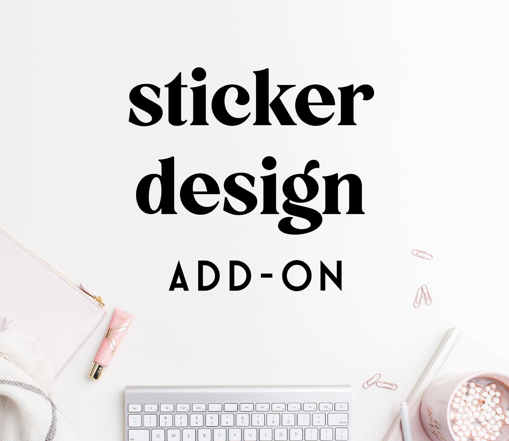 ADD-ON: sticker