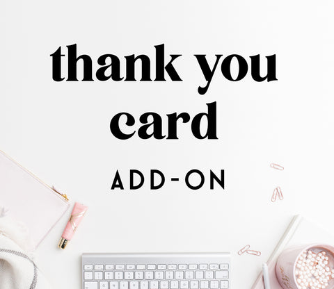 ADD-ON: thank you card