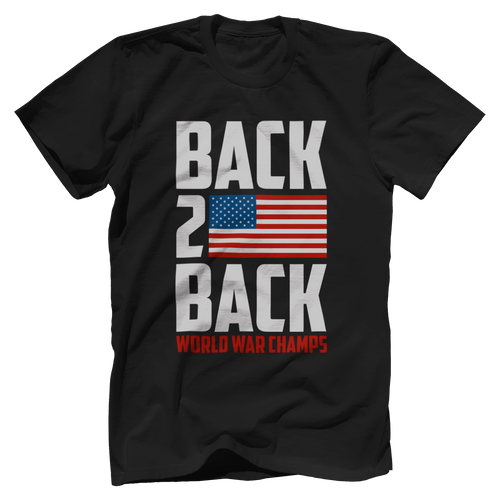 Back 2 Back World War Champs - Country America