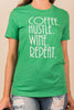 Coffee. Hustle. Wine. Repeat Tee, Heather Green