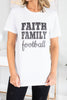 Faith Family Football White Graphic Tee
