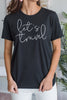 Let's Travel Tee, Black