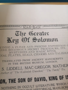 S. L. MacGregor Mathers - The Greater and Lesser Key of Solomon.