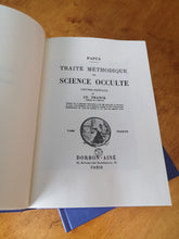 Load image into Gallery viewer, Papus - Traité méthodique de science occulte ( 2 tomes )