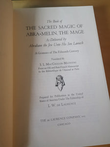 S. L. MacGregor Mathers - The Sacred Magic of Abramelin the Mage.