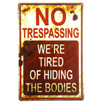 No Trespassing - Metal Sign - Off Grid Living for Beginners