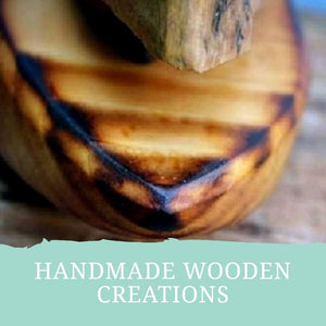 HANDMADE WOODEN CREATIONS