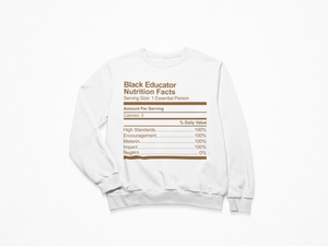 Black Educator Nutrition Facts Crew-neck