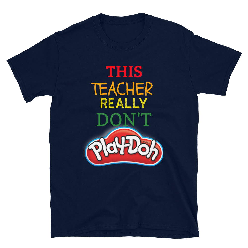 This Teacher Really Don't Play-doh!