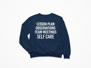 Self-Care First Sweatshirt