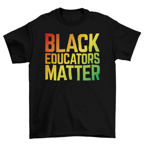 Limited Edition: Black Educators Matter