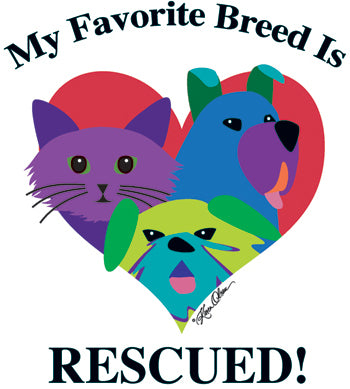My Favorite Breed is Rescued (Tees, Sweatshirts)