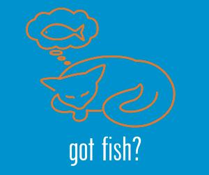 Got Fish (Tees, Sweatshirts)