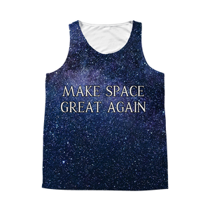 MAKE SPACE GREAT AGAIN