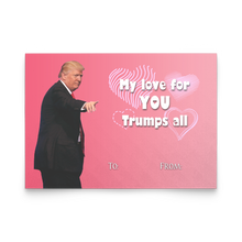Load image into Gallery viewer, LOVE FOR YOU TRUMPS ALL - VALENTINE CARD