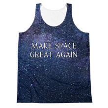 Load image into Gallery viewer, MAKE SPACE GREAT AGAIN TANK (FRONT & BACK)