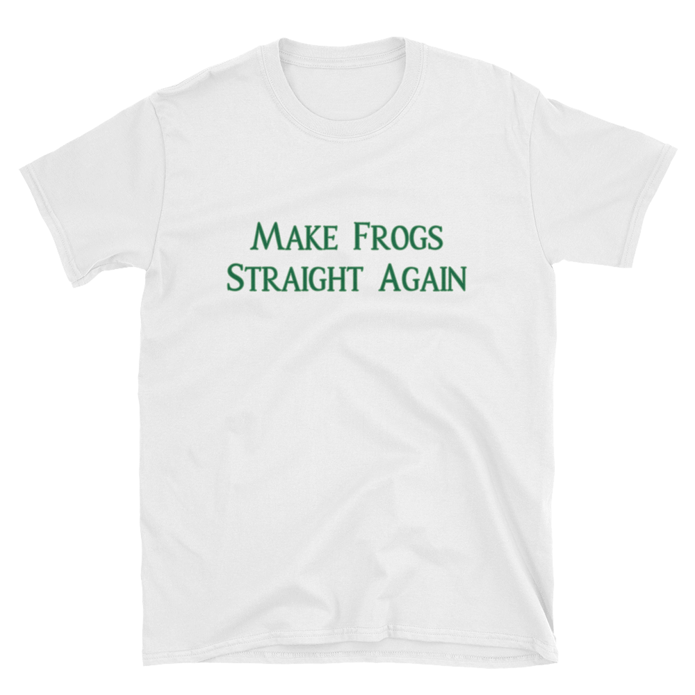 MAKE FROGS STRAIGHT AGAIN TEE