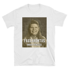 Load image into Gallery viewer, FAUXAHONTAS TEE