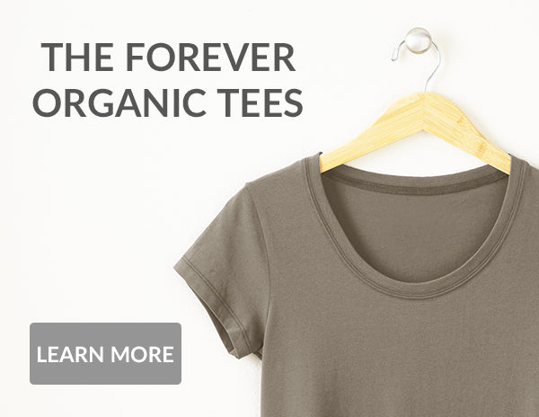 Forever Organic Tees