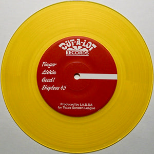 "FINGER LICKIN GOOD SKIPLESS - D-STYLES & DJ LA.D.DA - 7"" (Yellow Vinyl)"