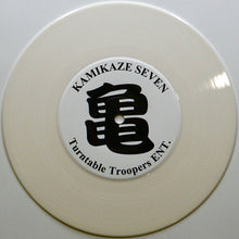 Load image into Gallery viewer, KAMIKAZE SEVEN - 7″ (White Vinyl)