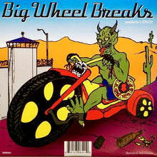 "Load image into Gallery viewer, A-SCRATCH - BIG WHEEL BREAKS - 7"" Vinyl"