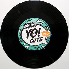 Load image into Gallery viewer, TTW010 - PRACTICE YO! CUTS Vol.6 - 7IN Vinyl